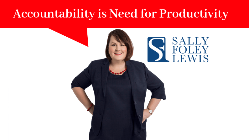 Accountability is Needed for Productivity