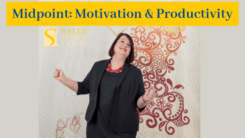 Valuing the Midpoint for Motivation and Productivity