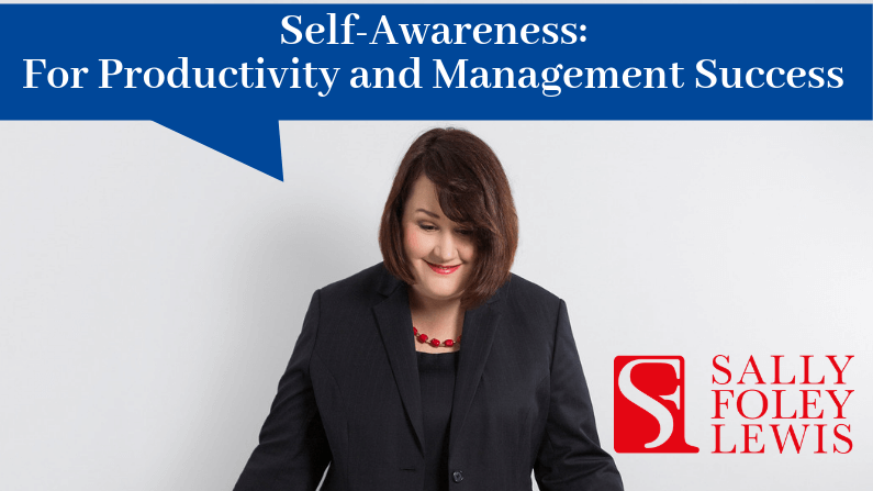 Self-Awareness impacts Productivity and Management Success