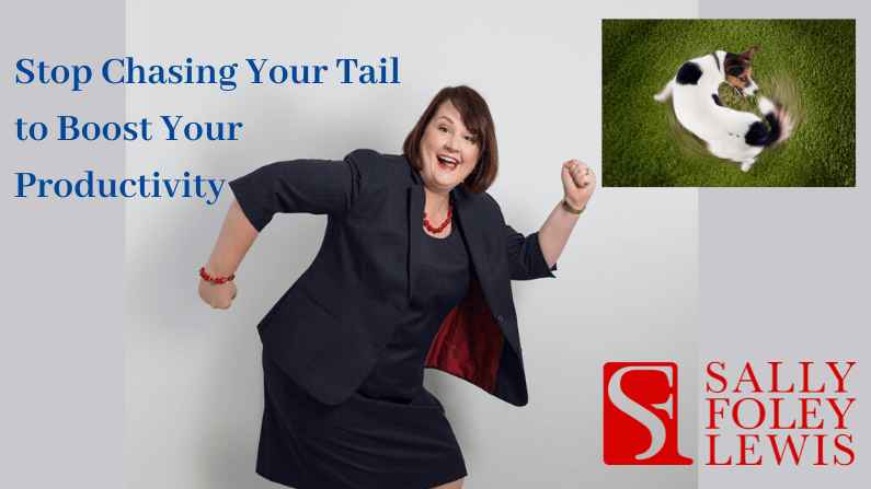 Stop Chasing Your Tail To Boost Your Productivity
