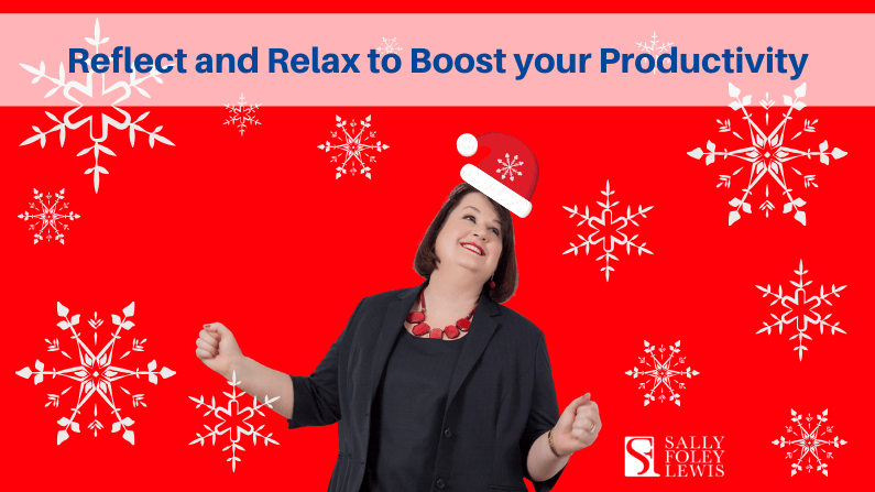 Reflect and Relax to Boost your Productivity