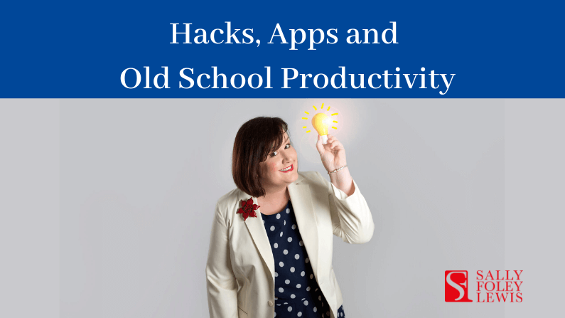 Hacks, Apps and Old School Productivity