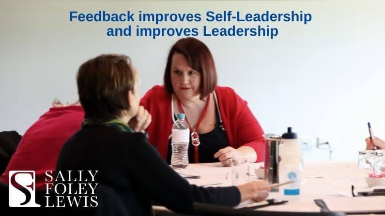 Feedback improves Self-Leadership and improves Leadership